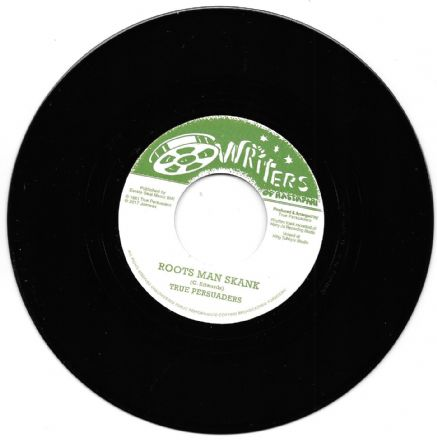 True Persuaders - Roots Man Skank / Eastman Dub Skank (Writers Of Rastafari / Jamwax) 7""